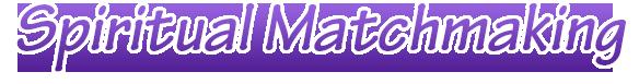Spiritual matchmaking
